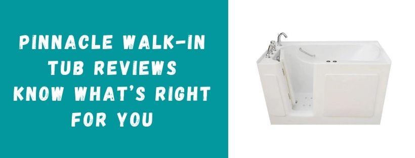 Pinnacle Walk-in Tub Reviews