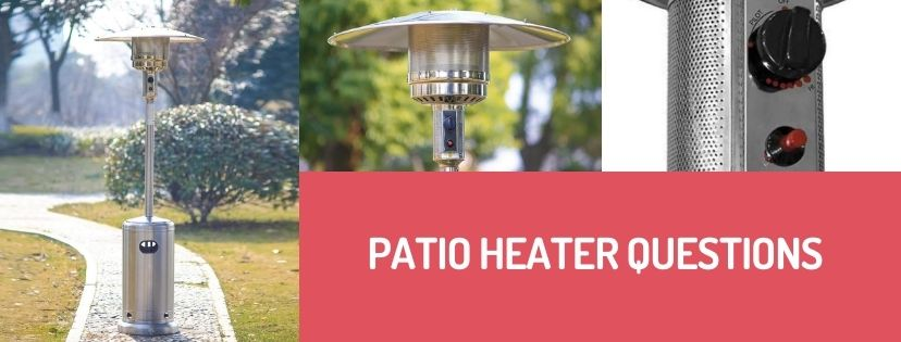 Patio heater questions